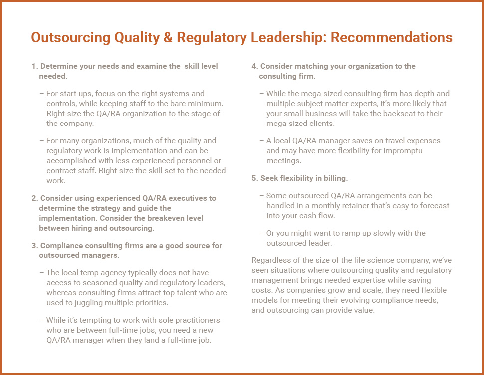 Right-Sizing Need and Cost - Outsourcing Quality & Regulatory Leadership- Recommendations