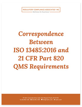 Correspondence Between ISO 13485:2016 and 21 CFR Part 820 QMS Requirements