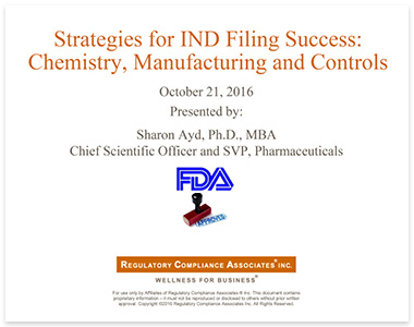 Strategies for IND Filing Success: Chemistry, Manufacturing and Controls